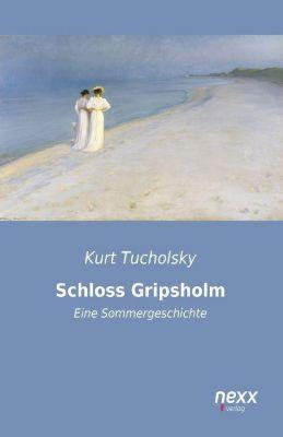 Schloss Gripsholm - Kurt Tucholsky |
