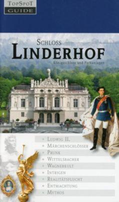 Schloss Linderhof, Gisela Schinzel-Penth, Klaus Höldrich