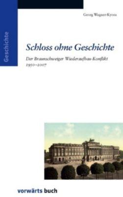 Schloss ohne Geschichte, Georg Wagner-Kyora