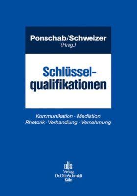 Schlüsselqualifikationen, Gerhard Lochmann, Reiner Ponschab, Adrian Schweizer, Rouven Soudry