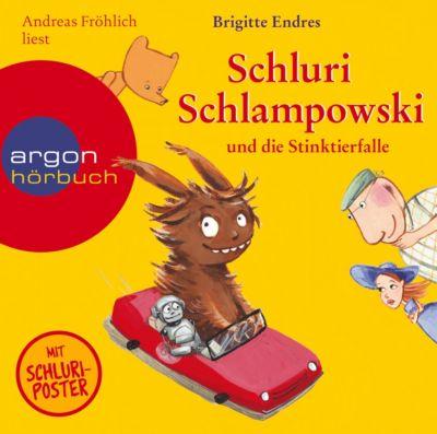 Schluri Schlampowski Band 2: Schluri Schlampowski und die Stinktierfalle (1 Audio-CD), Brigitte Endres