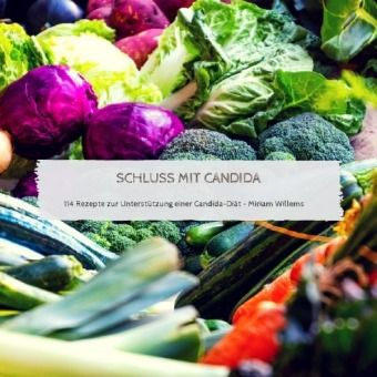 Schluss mit Candida - Miriam Willems |