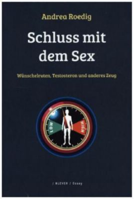 Schluss mit dem Sex - Andrea Roedig pdf epub