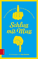 Schluss mit Muss, Tanja Mairhofer