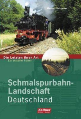 Schmalspurbahn-Landschaft Deutschland, Manuel Dotzauer