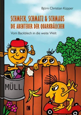 Schmeck, Schmatz & Schmaus, Björn Christian Küpper