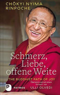 Schmerz, Liebe, offene Weite - Chökyi Nyima Rinpoche  