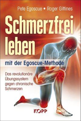 Schmerzfrei leben mit der Egoscue-Methode -  pdf epub