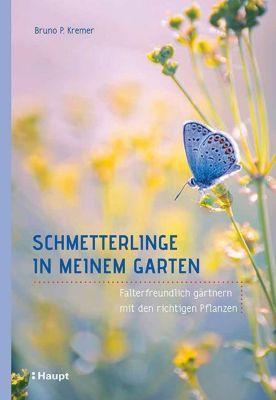 Schmetterlinge in meinem Garten, Bruno P. Kremer