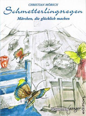 Schmetterlingsregen, Christian Mörsch