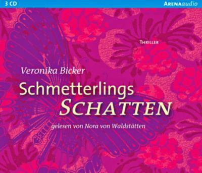 Schmetterlingsschatten, 3 Audio-CDs - Veronika Bicker pdf epub