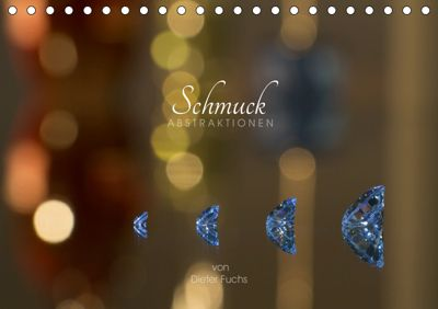 Schmuck ABSTRAKTIONEN (Tischkalender 2019 DIN A5 quer), Dieter Fuchs