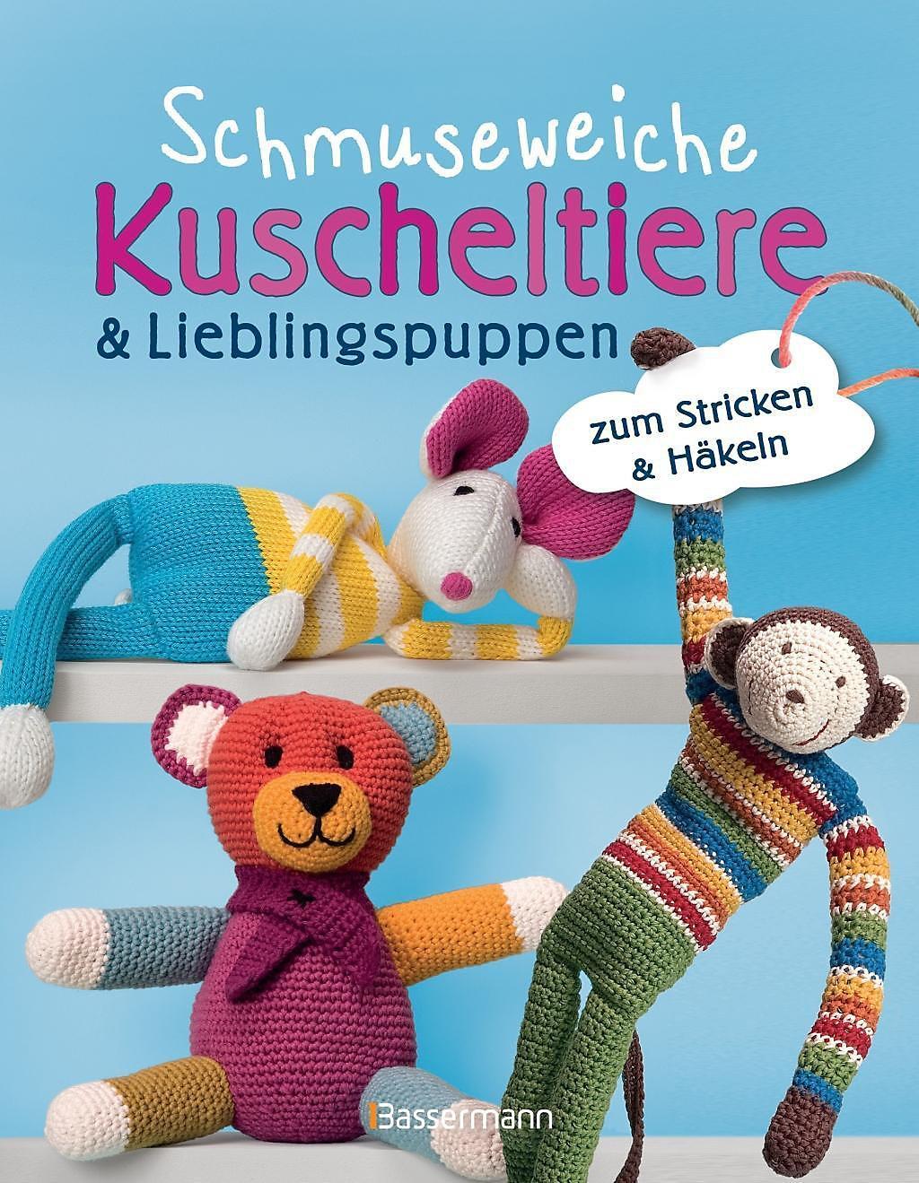 Schmuseweiche Kuscheltiere Lieblingspuppen Buch Weltbildde