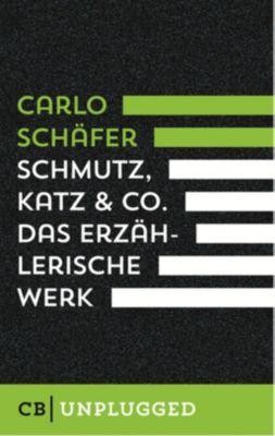 Schmutz, Katz & Co. - Carlo Schäfer pdf epub