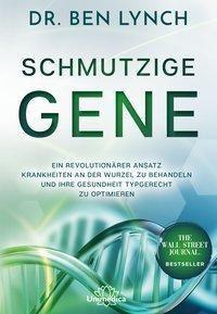 Schmutzige Gene - Ben Lynch pdf epub