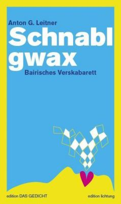 Schnablgwax, Anton G. Leitner