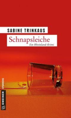 Schnapsleiche, Sabine Trinkaus
