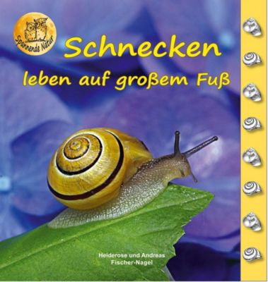 Schnecken, Heiderose Fischer-Nagel, Andreas Fischer-Nagel
