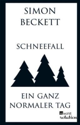 Schneefall & Ein ganz normaler Tag, Simon Beckett