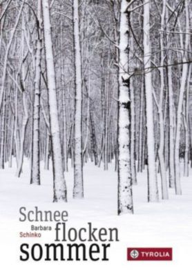 Schneeflockensommer, Barbara Schinko