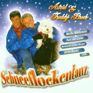 Schneeflockentanz, Astrid & Freddy Breck
