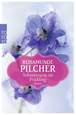 Schneesturm im Frühling - Rosamunde Pilcher pdf epub