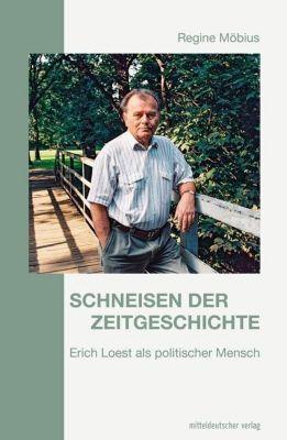 Schneisen der Zeitgeschichte - Regine Möbius |