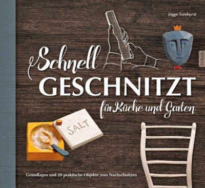Schnell geschnitzt für Küche und Garten - Jögge Sundqvist pdf epub