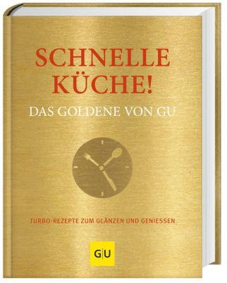 Schnelle Küche! Das Goldene von GU -  pdf epub