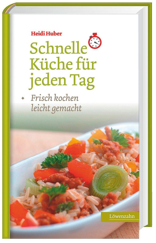 Schnelle Küche für jeden Tag Buch portofrei bei Weltbild.de