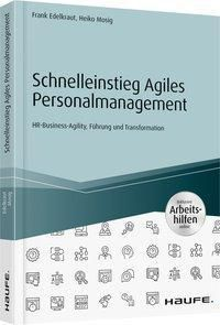 Schnelleinstieg Agiles Personalmanagement