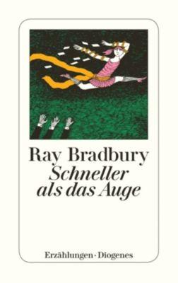 Schneller als das Auge, Ray Bradbury