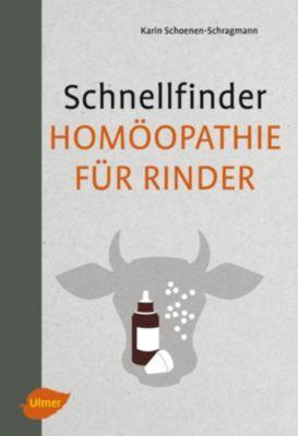 Schnellfinder Homöopathie für Rinder, Karin Schoenen-Schragmann