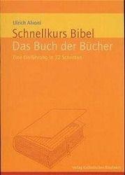 Schnellkurs Bibel, Ulrich Alvoni