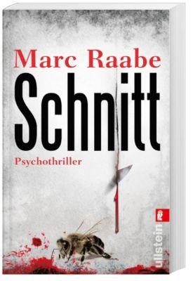 Schnitt, Marc Raabe