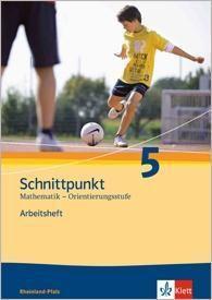 Schnittpunkt, Ausgabe Rheinland-Pfalz, Neubearbeitung: Klasse 5, Arbeitsheft Orientierungsstufe