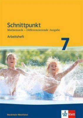 Schnittpunkt Mathematik, Differenzierende Ausgabe Nordrhein-Westfalen: 7. Schuljahr, Arbeitsheft