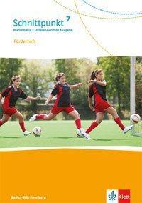 Schnittpunkt Mathematik, Differenzierende Ausgabe Baden-Württemberg: 7. Schuljahr, Förderheft mit Lösungen