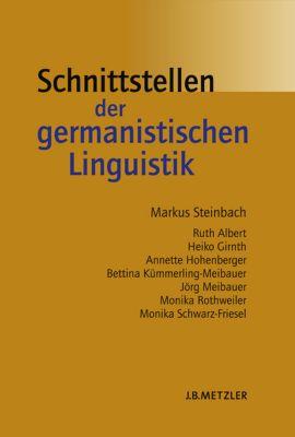Schnittstellen der germanistischen Linguistik, Markus Steinbach