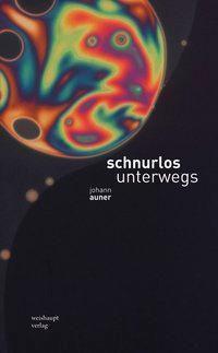 schnurlos unterwegs - Johann Auner  