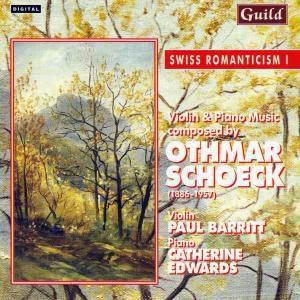 Schoeck Violinsonaten, Paul Barritt, Catherine Edwards