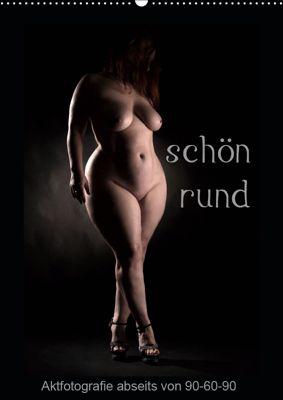 schön rund (Wandkalender 2019 DIN A2 hoch), Stefan Weis