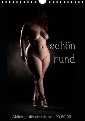 schön rund (Wandkalender 2019 DIN A4 hoch), Stefan Weis