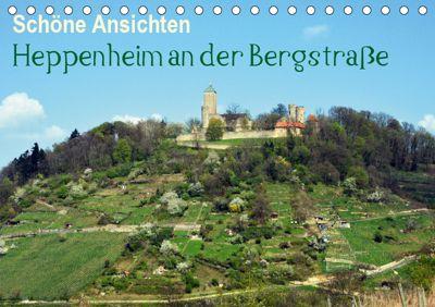 Schöne Ansichten - Heppenheim an der Bergstraße (Tischkalender 2019 DIN A5 quer), Dagmar Jährling