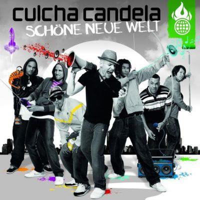 Schöne neue Welt, Culcha Candela