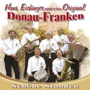 Schöne Stunden, Hans Und Seine Original Donau-franken Eichinger