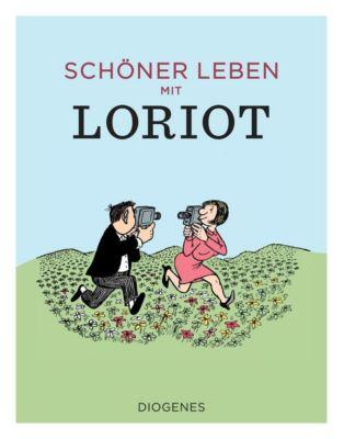 Schöner leben mit Loriot - Loriot |