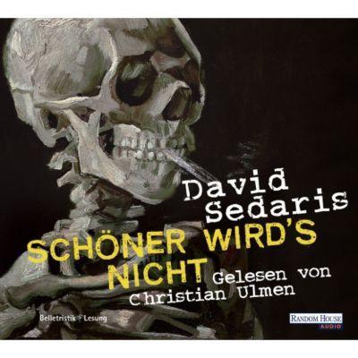 Schöner wird`s nicht, David Sedaris