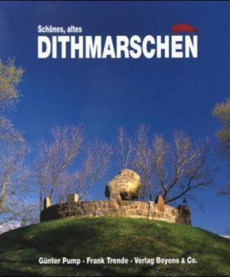 Schönes altes Dithmarschen, Günter Pump, Frank Trende