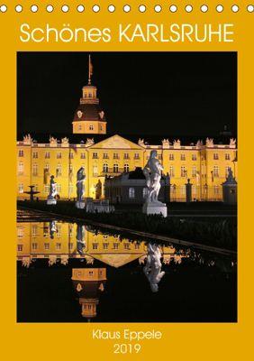 Schönes Karlsruhe (Tischkalender 2019 DIN A5 hoch), Klaus Eppele